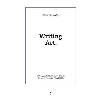 Writing Art by De Francesco & Alessandro