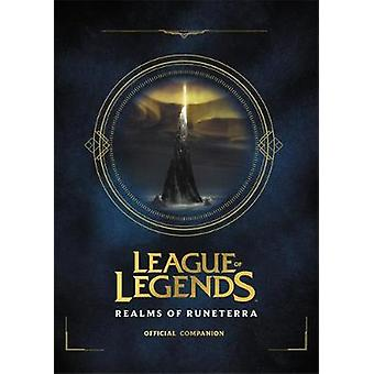 League of Legends - Realms of Runeterra (Official Companion) by Riot -