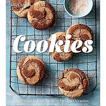 Betty Crocker Cookies - Irresistibly Easy Recipes for Any Occasion by