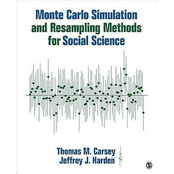 Monte Carlo Simulation and Resampling Methods for Social Science par T