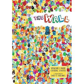 The Wall - A Timeless Tale by Giancarlo Macri - 9781641240383 Book