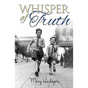 Whisper of Truth by Mary Vaudoyer - 9781909304116 Book