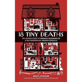 18 Pequeñas muertes - La historia no contada de Frances Glessner Lee y la Inve