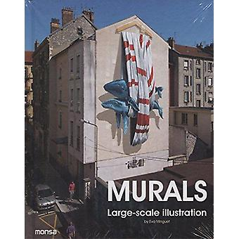 Murals - Large-Scale Illustration by Eva Minguet - 9788416500390 Book