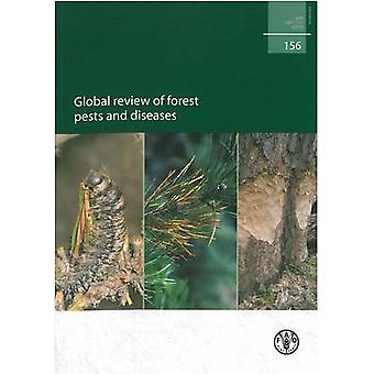 Global Review of Forest Pests and Diseases - A Thematic Study Prepared