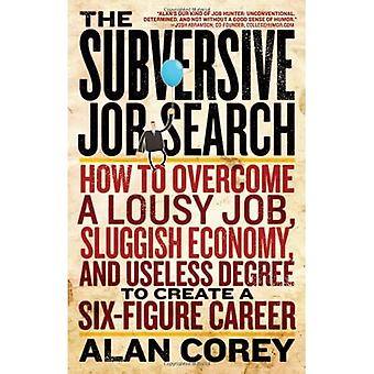 La búsqueda de empleo subversivo