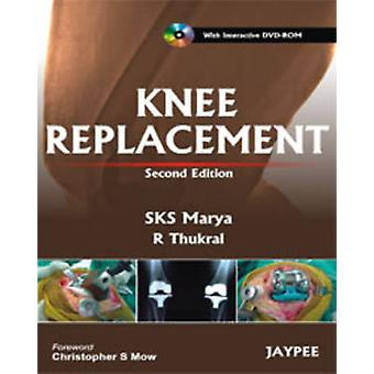 Knee Replacement (2nd Revised edition) by S. K. S. Marya - 9789350251