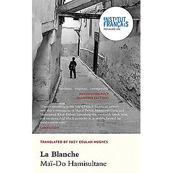 La Blanche by Mai-Do Hamisultane - 9781912681235 Book
