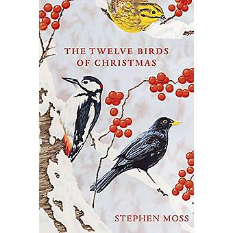 The Twelve Birds of Christmas by Stephen Moss - 9781529110104 Book