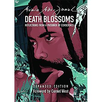 Death Blossoms - Reflections from a Prisoner of Conscience - Expanded