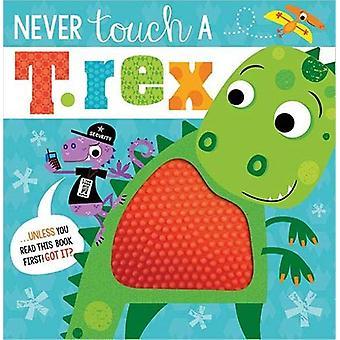 Never Touch A T.Rex - 9781789474022 Book