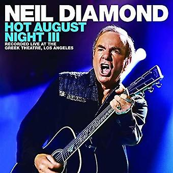 Neil Diamond - Hot August Night III [CD] USA import