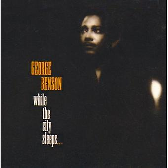 George Benson - While the City Sleeps [CD] USA import