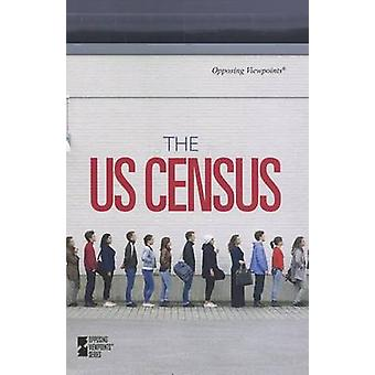 The US Census by David M Haugen - Susan Musser - Ross M Berger - 9780
