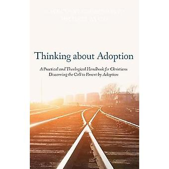 Thinking about Adoption by Karelynne Gerber Ayayo - 9781498289733 Book
