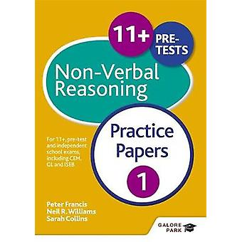 11 NonVerbal Reasoning Practice Papers 1 For 11 pretest and independent school exams including CEM GL and ISEB