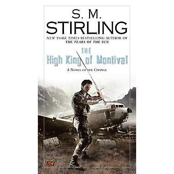 El Gran Rey de Montival por S. M. Stirling
