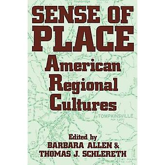 Sense of Place av Barbara Allen - Thomas J. Schlereth - 9780813108179
