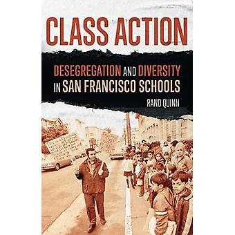 Class Action Desegregation and Diversity in San Francisco Schools