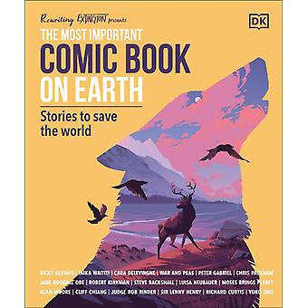 The Most Important Comic Book on Earth  Stories to Save the World by DK