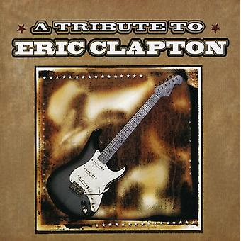 Tribute to Eric Clapton - Tribute to Eric Clapton [CD] USA import