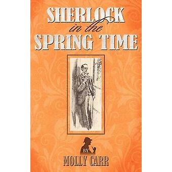 Sherlock in the Spring Time by Carr & Molly
