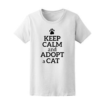 Gardez votre calme et adopter une chat citation Tee femmes-Image de Shutterstock