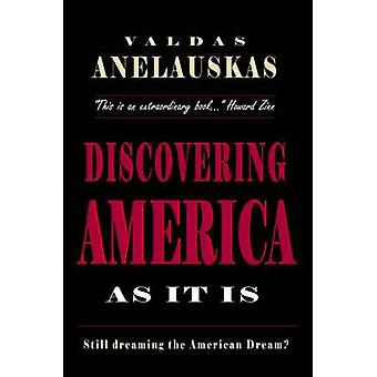 Discovering America as it is by Valdas Anelauskas - 9780932863294 Book