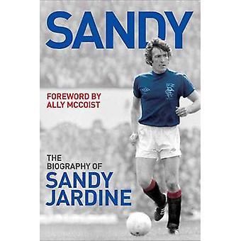 Sandy - auktoriserade biografin av Sandy Jardine av Tom Miller - allierad