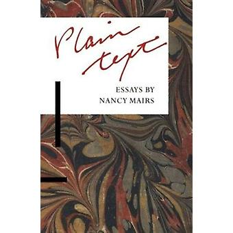 Plain Text - Essays by Mairs - Nancy - 9780816513376 Book