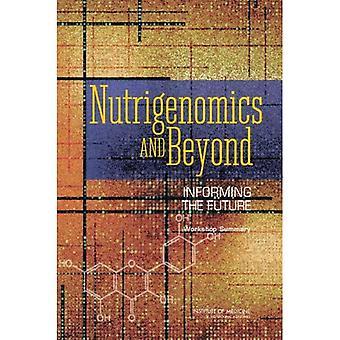 Nutrigenomik und darüber hinaus: Unterrichtung der Zukunft - Workshop Zusammenfassung [illustriert]