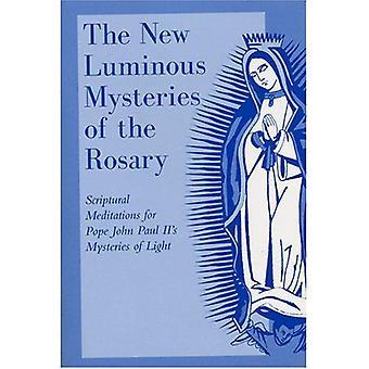 De nya ljusets mysterierna av Rosenkransen: bibliska meditationer för påven John Paul II: s mysterier av ljus
