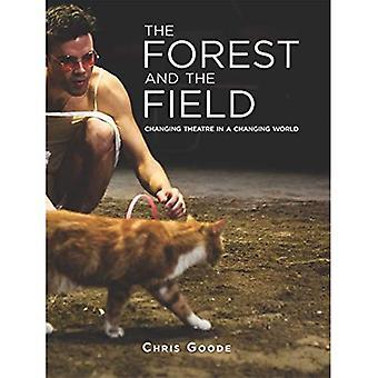 La forêt et le domaine: changement de théâtre dans un monde en mutation