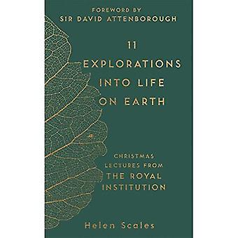 11 explorations in i livet på jorden: jul föreläsningar från Royal Institution (RI föreläsningarna)