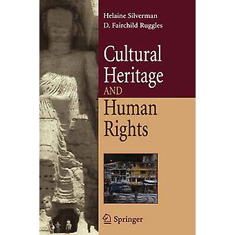 Cultural Heritage and Human Rights by Silverman & Helaine