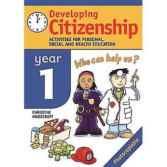 Rozwój działalności obywatelstwa dla osobistych społecznej i edukacji zdrowotnej. przez Moorcroft & Christine