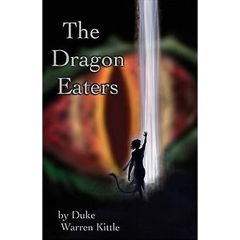 The Dragon Eaters by Kittle & Duke Warren