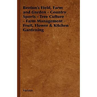 Beetons veld boerderij en tuin land sport Tree Farm Management Fruit bloem keuken van de cultuur Tuinieren door diverse