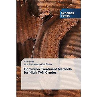Metoder för hög TAN Crudes av Ghais Afaf korrosion behandling