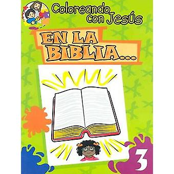 En La Biblia... - In the Bible... by Maria Ester H de Sturtz - 9780758