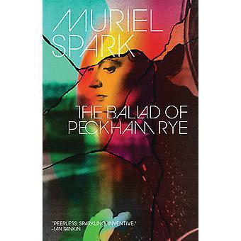 The Ballad of Peckham Rye by Muriel Spark - 9780811222990 Book