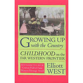 Growing up with the Country by E. West - 9780826311559 Book