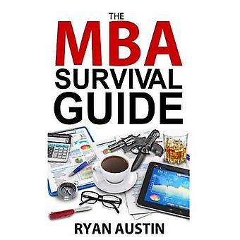 The MBA Survival Guide by Ryan Austin - 9781503390430 Book