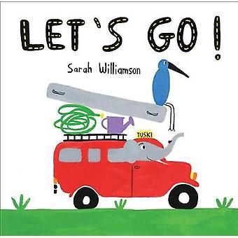 Let's Go! by Sarah Williamson - 9781524700683 Book