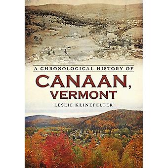 A Chronological History of Canaan - Vermont by Leslie Klinefelter - 9
