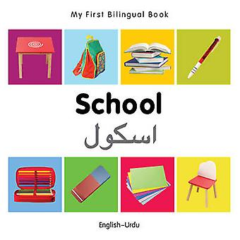 My First Bilingual Book - School by Milet - 9781840599046 Book