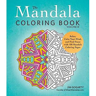 The Mandala Coloring Book - Relax - Calm Your Mind - and Find Peace wi