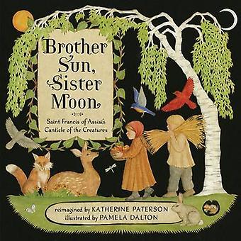Broeder Zon - Maan van de zuster van Katherine Paterson - Pamela Dalton - 978