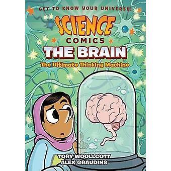 Science Comics - The Brain by Tory Woollcott - 9781626728011 Book