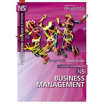 BrightRED Study Guide: National 5 Business Management (BrightRED Study Guides)